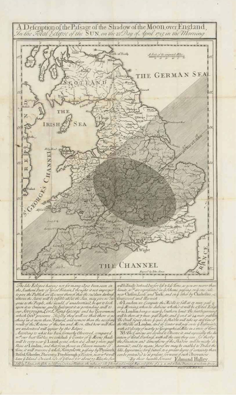 A Description of the Passage of the Shadow of the Moon over England, in the Total Eclipse of the Sun on the 22nd Day of April, 1715 in the Morning